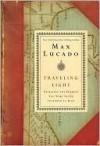 Traveling Light - Max Lucado