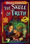 The Skull of Truth (School & Library Binding) - Bruce Coville