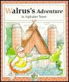 Walrus's Adventure in Alphabet Town - Janet Riehecky