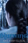 Bluewing - Kate Avery Ellison