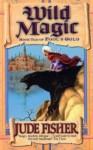Wild Magic (Fool's Gold) - Jude Fisher