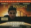 Valentine's Exile - E.E. Knight, Christian Rummel