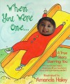 When You Were One: A True Story Starring You - Bruce Lansky