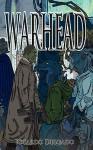 Warhead - Ricardo Delgado