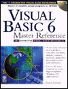 Visual Basic 6 Master Reference: The Definitive Visual Basic Reference [With *] - IDG Books Worldwide