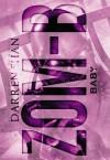 Zom-B Baby - Darren Shan