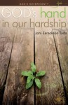 God's Sovereignty: God's Hand in Our Hardship - Joni Eareckson Tada
