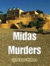 Midas Murders (Katherine Miller Mystery #3) - Janet Lane Walters