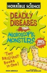 Deadly Diseases And Microscopic Monsters (Horrible Science) - Nick Arnold, Tony De Saulles