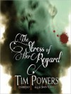 The Stress of Her Regard - Tim Powers, Simon Vance