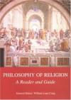 Philosophy of Religion: A Reader and Guide - William Lane Craig, J.P. Moreland