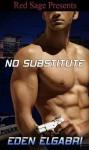 No Substitute - Eden Elgabri