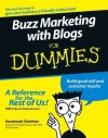 Buzz Marketing with Blogs For Dummies - Susannah Gardner, Xeni Jardin