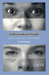 Talking about People: A Guide to Fair and Accurate Language - Rosalie Maggio