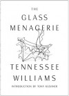 The Glass Menagerie - Tennessee Williams, Tony Kushner