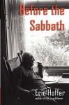 Before the Sabbath - Eric Hoffer