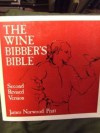 The Wine Bibber's Bible - James Norwood Pratt, Sara Raffetto