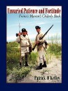 Unwaried Patience and Fortitude: Francis Marion's Orderly Book - Patrick O'Kelley