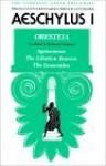 Aeschylus I: Oresteia - Aeschylus, David Greene, Richmond Lattimore