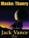 Maske: Thaery - Jack Vance