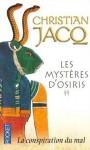 La conspiration du mal (Les mystères d'Osiris, #2) - Christian Jacq