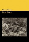 This Time - Robert Gibbons