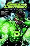Green Lantern Vol. 3: Wanted - Hal Jordan - Geoff Johns, Ivan Reis, Daniel Acuña, Oclair Albert