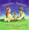 Sunrise, Sunset - Ian Schoenherr, Jerry Bock, Sheldon Harnick
