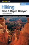 Hiking Zion and Bryce Canyon National Parks, 2nd - Erik Molvar, Tamara Martin