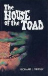 The House of the Toad - Richard L. Tierney