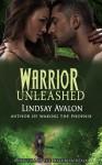 Warrior Unleashed - Lindsay Avalon