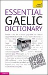 Essential Gaelic Dictionary: A Teach Yourself Guide (TY: Dictionaries) - Boyd Robertson, Iain McDonald