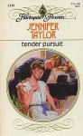 Tender Pursuit - Jennifer Taylor