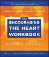 The Encouraging the Heart Workbook - James M. Kouzes, Barry Z. Posner