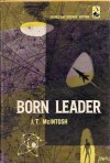 Born Leader - J.T. McIntosh, James Murdoch MacGregor