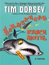 Hammerhead Ranch Motel - Tim Dorsey