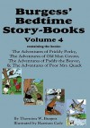Burgess' Bedtime Story-Books, Vol. 4: The Adventures of Prickly Porky; Old Man Coyote; Paddy the Beaver; Poor Mrs. Quack - Thornton W. Burgess, Harrison Cady
