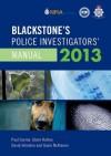 Blackstone's Police Investigators' Manual 2013 - Paul Connor, Glenn Hutton, David Johnston