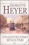 Un gentiluomo senza pari - Daniela Mento, Georgette Heyer