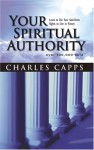Your Spiritual Authority - Charles Capps