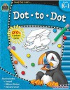 Ready-Set-Learn: Dot-To-Dot, Grades K-1 - Teacher Created Resources