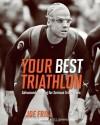 Your Best Triathlon - Joe Friel