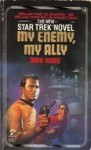 My Enemy, My Ally (Star Trek: The Original Series, #18) - Diane Duane