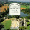English Heritage from the Air - Neil Burton, Skyscan Staff