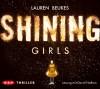 Shining Girls: 5 CDs - Lauren Beukes, David Nathan, Karolina Fell