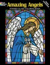 Coloring Book: Amazing Angels Stained Glass - NOT A BOOK