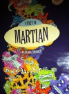 I Met a Martian, and Other Stories - Deborah Abela, Debra Adelaide, Sunil Badami, Jon Bauer, Larissa Behrendt, James Bradley, Alyssa Brugman, Martin Chatterton, Clare Douglas, Christopher Cheng, Claire Craig, Stephen Dando-Collins, Nick Earls, Jane Gleeson-White, Kate Gordon, Jacqueline Harvey, Anne Yi, Ashe