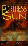 Fortress on the Sun - Paul Cook