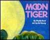 Moon Tiger - Phyllis Root, Ed Young