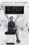 The American Way of Death Revisited (Vintage) - Jessica Mitford